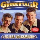 Die Grubertaler - Es lebe Volksmusik