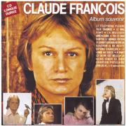 Claude François : Album souvenir - Claude François - Claude François