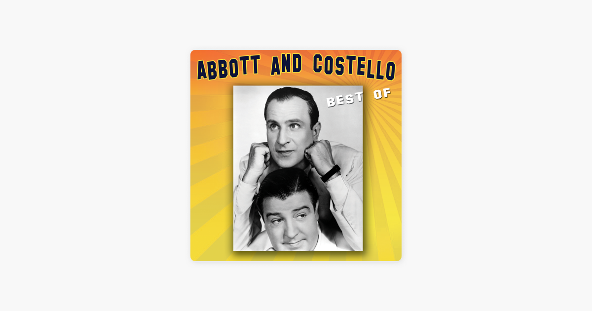 The Best Of By Abbott Costello On ITunes