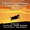 Timeless Australian Vintage Country Vol 6