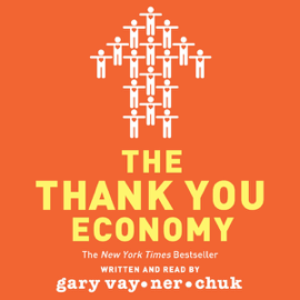 The Thank You Economy (Unabridged) audiobook