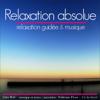 John Mac - Relaxation absolue: Relaxation guidée et musique artwork