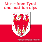 Music from Tyrol and Austrian Alps (Folklore from Austria, Alps and Oberland) - EP