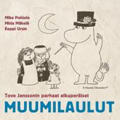 Tove Janssonin Parhaat Alkuperäiset Muumilaulut - the Best Original Moomin Songs - Muumi
