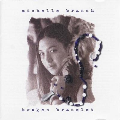 Broken Bracelet - Michelle Branch