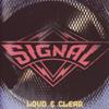 Loud & Clear - Signal