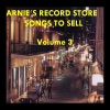 Arnie's Record Store - Songs To Sell Volume 3