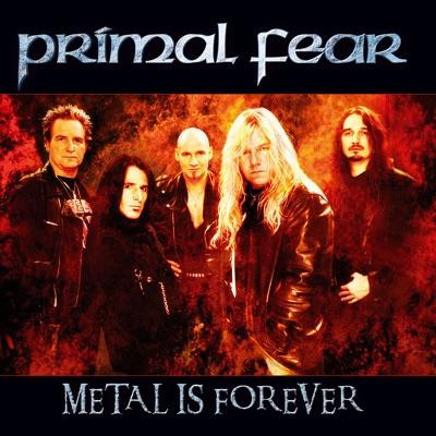 Metal Is Forever - Single - Primal Fear