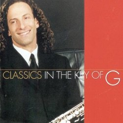 View album Kenny G - Classics In the Key of G