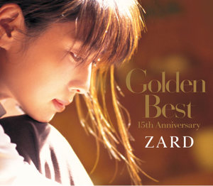 ZARD - Golden Best ~15th Anniversary~