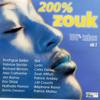200% zouk 100% tubes, Vol. 2 - Various Artists