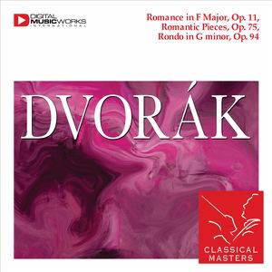 Bamberg String Quartet - Dvorak: Romance In F Major, Romantic Pieces & Rondo In G Minor, Op. 94