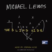 Download The Blind Side: Evolution of a Game (Unabridged) Audio Book