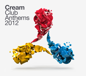 Various Artists - Cream Club Anthems 2012