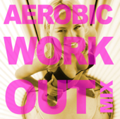 Aerobic Work-Out Vol. 1