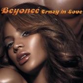 Beyoncé - Crazy In Love (feat. Jay-Z)