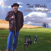 Tad Marks - Callin' In the Dogs
