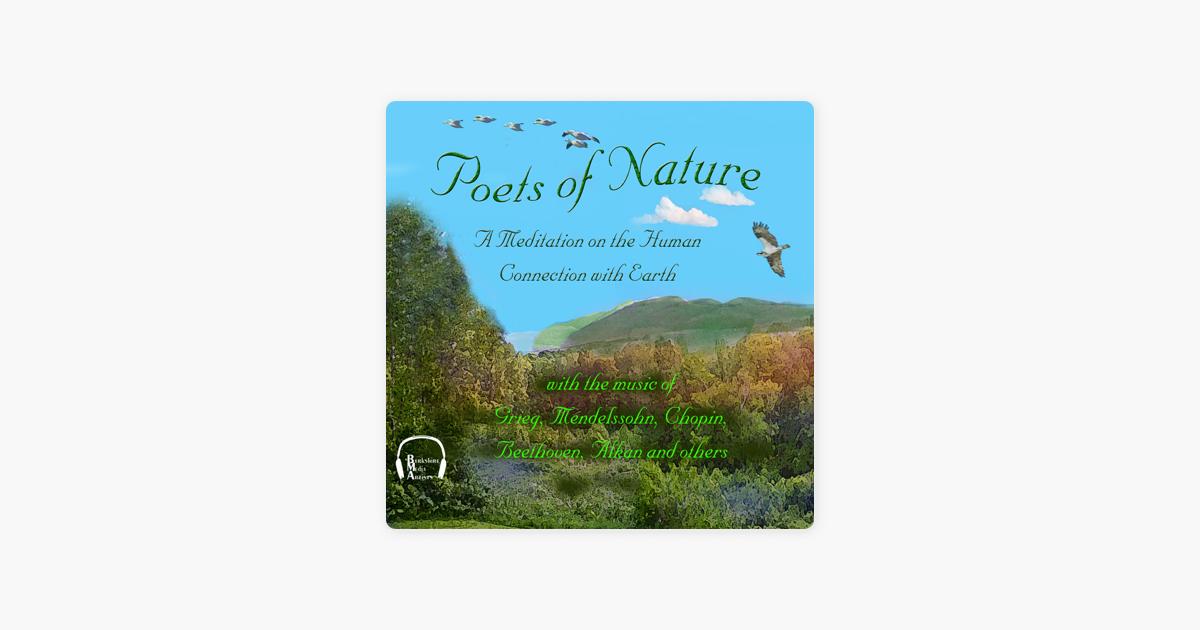 Poets of Nature: A Meditation on the Human Connection with Earth (Unabridged) - Walt Whitman, John Keats, Emily Dickinson, Henry David Thoreau, Emily Brontë & Ralph Waldo Emerson