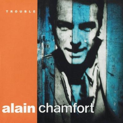 Trouble - Alain Chamfort