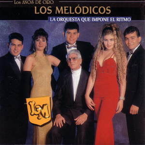 Los Melódicos - Mi Corazón