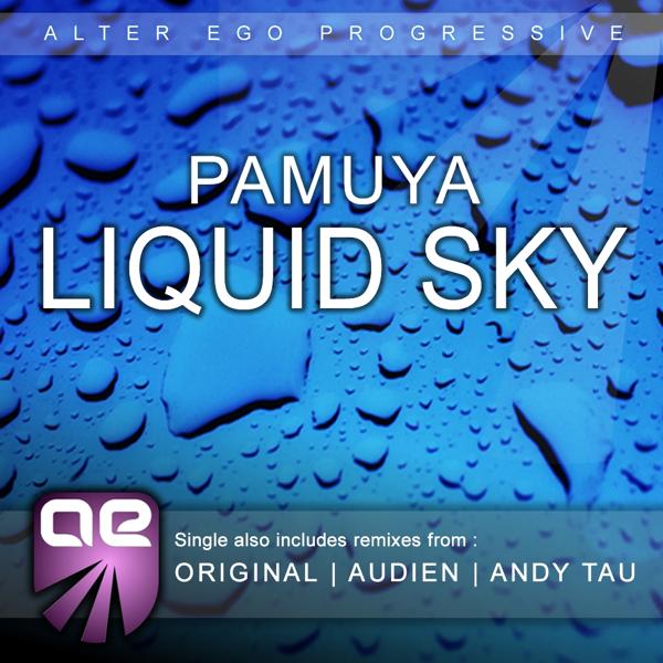 Liquid Sky - Single by Pamuya