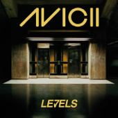 Levels (Radio Edit)-Avicii
