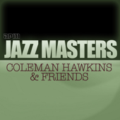 Jazz Masters - Coleman Hawkins & Friends