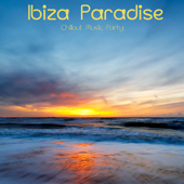 Ibiza Paradise Café Chillout Music Party from Martini del Mar to Blue Hotel more Chill Out Songs, Lounge and Bar Music