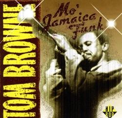 View album Tom Browne - Mo' Jamaica Funk