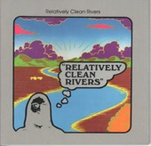 Relatively Clean Rivers - Hello Sunshine