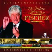 75 Jahre Gotthilf Fischer