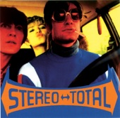 Stereo Total - Get Down Tonight
