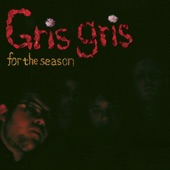 The Gris Gris - Down With Jesus