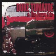 Greatest Hits, Volume One - Duke Tumatoe - Duke Tumatoe
