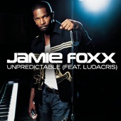 Jamie Foxx - Unpredictable (Album Version)