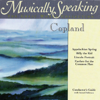 Gerard Schwarz - Conductor's Guide to Copland's Appalachian Spring, Billy the Kid, & Fanfare for the Common Man  artwork