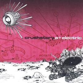 Crushstory - A+ Electric