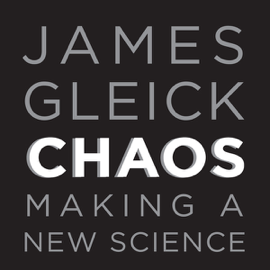 Chaos: Making a New Science (Unabridged) audiobook