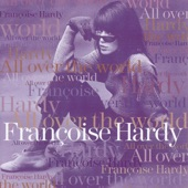 Françoise Hardy - Only You Can Do It