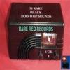 30 Rare Black Doo-Wop Sounds Vol. 1