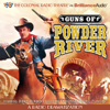 Jerry Robbins & The Colonial Radio Players - Guns of Powder River: A Radio Dramatization  artwork