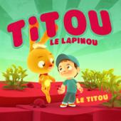 Le Titou - Titou le Lapinou