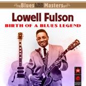 Lowell Fulson - Blues with a Feelin'