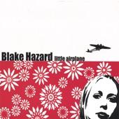 Blake Hazard - Little Airplane