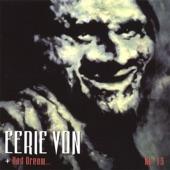 Eerie Von - The Bone Drone