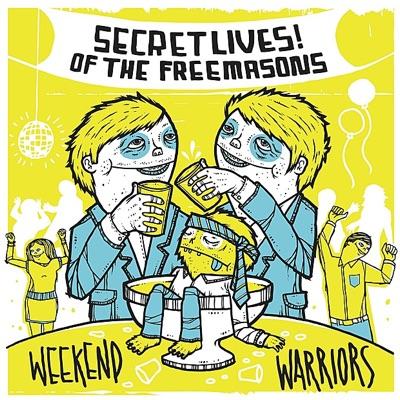 Weekend Warriors - Secret Lives Of The Freemasons