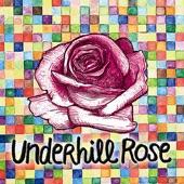 Underhill Rose - No More Demons