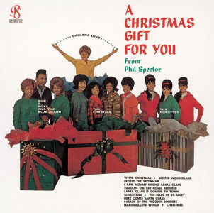 A Christmas Gift for You from Phil Spector  Various Artists Various Artists album songs, reviews, credits
