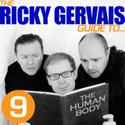 The Ricky Gervais Guide to... The HUMAN BODY