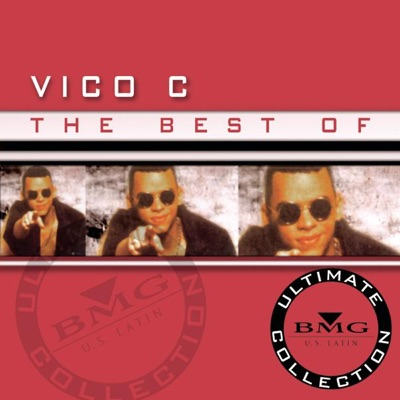 The Best of - Ultimate Collection: Vico C - Vico C